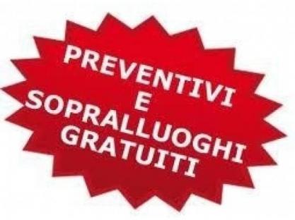 Sopralluoghi e preventivi GRATUITI!